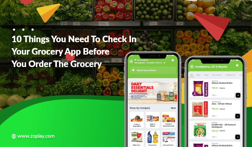 10 Things You Need To Check In Your Grocery App Before You Order The Grocery
