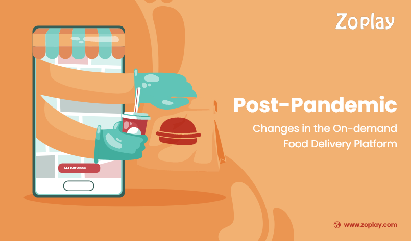 Post-Pandemic Changes in the On-demand Food Delivery Platform