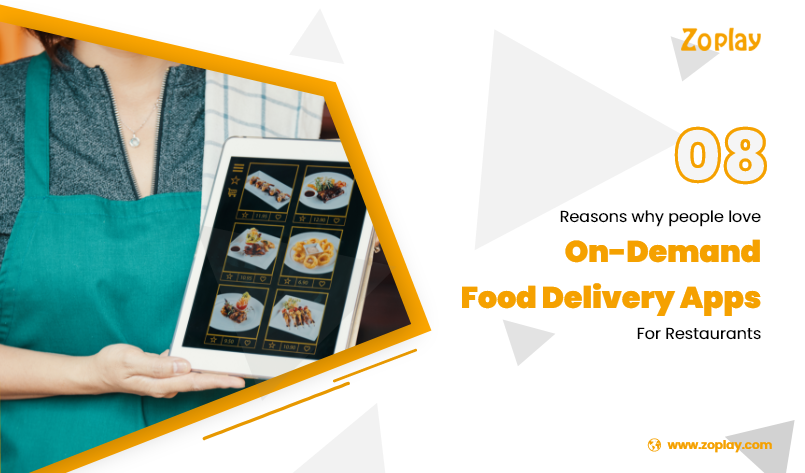 8 Reasons Why People Love On-Demand Food Delivery Apps