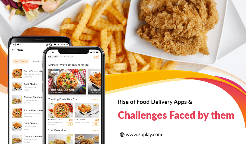 Rise of Food Delivery Apps & Challenges Faced by them
