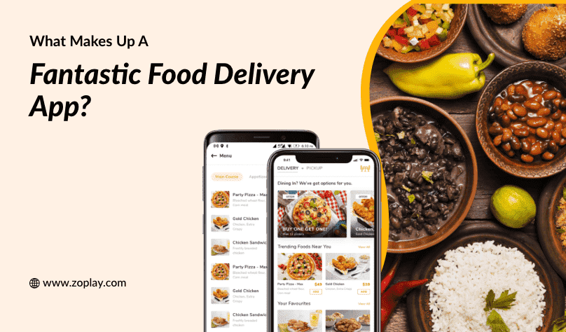 What Makes Up A Fantastic Food Delivery App?